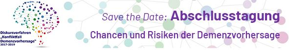 """Abschlusstagung des Diskursverfahrens """"Konfliktfall Demenzvorhersage"""" am 6. September 2019 in Bochum"""